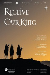 Receive Our King CD ChoralTrax
