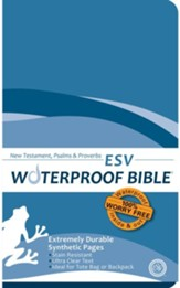 ESV Waterproof Bible New Testament with Psalms & Proverbs, Blue Wave