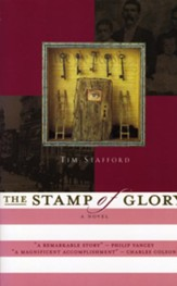 The Stamp Of Glory, River Of Freedom Series #1