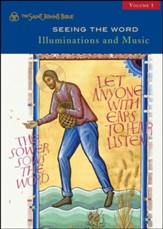 Seeing the Word: Illuminations and Music: Volume I