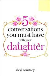 5 Conversations You Must Have with Your Daughter - Slightly Imperfect