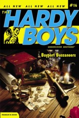 #16: The Hardy Boys Undercover Brothers: Bayport Buccaneers