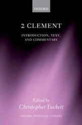 2 Clement: Introduction, Text, and Commentary