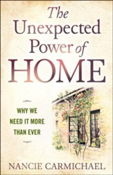 The Unexpected Power of Home: Why We Need it More Than Ever