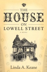 The House on Lowell Street: A Novel