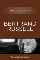 The Wisdom of Bertrand Russell - eBook