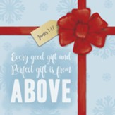 Every Good Gift and Perfect Gift Is From Above Trivet