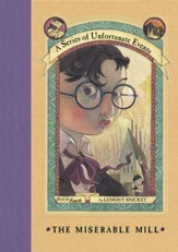 A Series of Unfortunate Events #4: The Miserable Mill - eBook