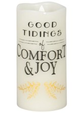 Good Tidings of Comfort & Joy LED Flameless Candle