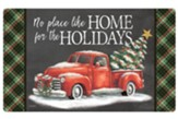 No Place Like Home For the Holidays Door Mat