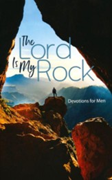 The Lord Is My Rock Devotions for Men