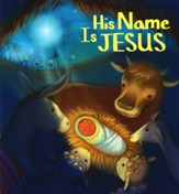 His Name Is Jesus, softcover