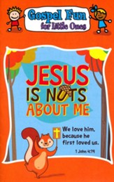 Jesus Is Nuts About Me Gospel Fun for Little Ones Activity Book