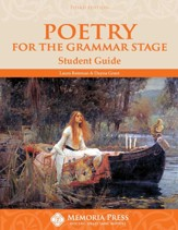 Poetry for the Grammar Stage Student Guide (3rd Edition)