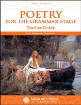 Poetry for the Grammar Stage Teacher Guide (3rd Edition)