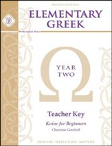 Elementary Greek: Year 2 Teacher's Key (Workbook & Tests;  2nd Edition)
