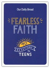 Everyday Devotions for Fearless Faith For Teens