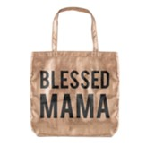 Blessed Mama Metallic Tote