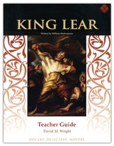 King Lear Teacher Guide, Grades 9-12