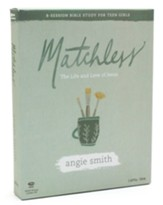 Matchless, Teen Girls' Bible Study Leader Kit