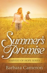 Summer's Promise: Harvest of Hope Series, #3
