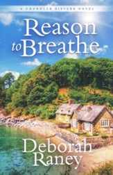 Reason to Breathe, Chandler Sisters Series, Book 1