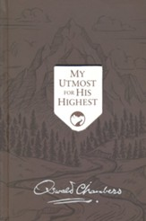 My Utmost For His Highest Updated, Limited Edition