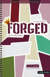 Forged: Faith Refined, Volume 5 Preteen Discipleship Guide