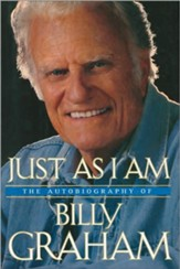 Just As I Am: The Autobiography of Billy Graham - eBook