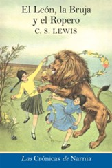 El leon, la bruja y el ropero: The Lion, the Witch and the Wardrobe - eBook