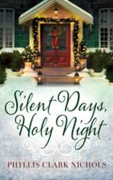 Silent Days, Holy Night