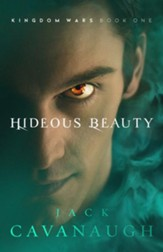 Hideous Beauty: Kingdom Wars Series, Book One #1