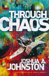 Through Chaos: The Chronicles of Sarco #3