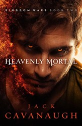 Heavenly Mortal: Kingdom Wars #2