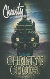 Christy's Choice: Christy of Cutter Gap Series #6