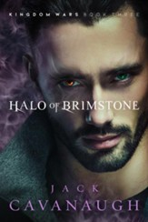 Halo of Brimstone: Kingdom Wars, #3
