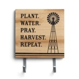 Plant Water Pray Harvest Repeat Plaque with Hooks