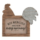 His Mercies are New Every Morning, Rooster, Plaque