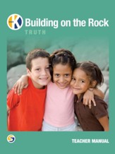 Building on the Rock, Grade K  Teacher Manual