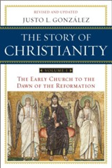 The Story of Christianity: Volume 1 - eBook