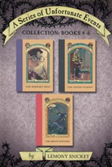 A Series of Unfortunate Events Collection: Books 4-6 - eBook