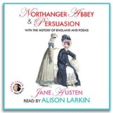 Northanger Abbey & Persuasion, with  The History of England & Poems - unabridged audiobook on CD