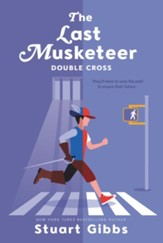 The Last Musketeer #3: Double Cross - eBook