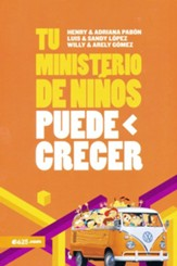 Tu ministerio de niños puede crecer (Your Children's Ministry Can Grow)