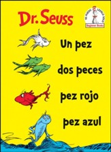 Un Pez, Dos Peces, Pez Rojo, Pez Azul (One Fish Two Fish Red Fish Blue Fish)