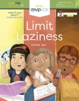 Limit Laziness: Short Stories on Becoming Diligent & Overcoming Laziness