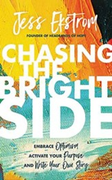 Chasing the Bright Side: Embrace Optimism, Activate Your Purpose, and Write Your Own Story, Unabridged Audiobook on CD - Slightly Imperfect