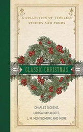 A Classic Christmas: A Collection of Classic Stories and Poems, Unabridged Audiobook on CD