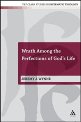 Wrath Among the Perfections of God's Life