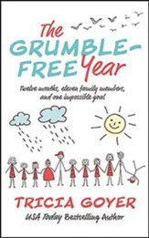The Grumble-Free Year: Twelve Months, Eleven Family Members, and One Impossible Goal, Unabridged Audiobook on CD